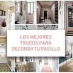 Decoración de pasillos en 2018: trucos para darle personalidad a tu piso