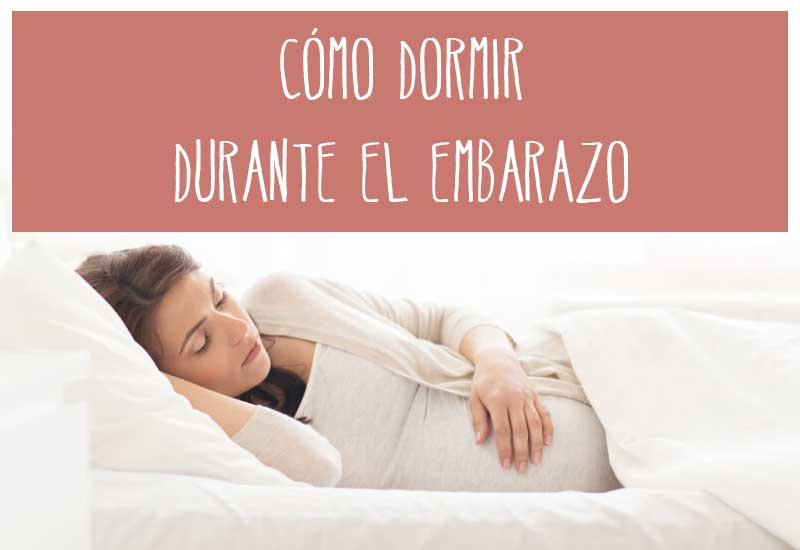 aprender como dormir en el embarazo