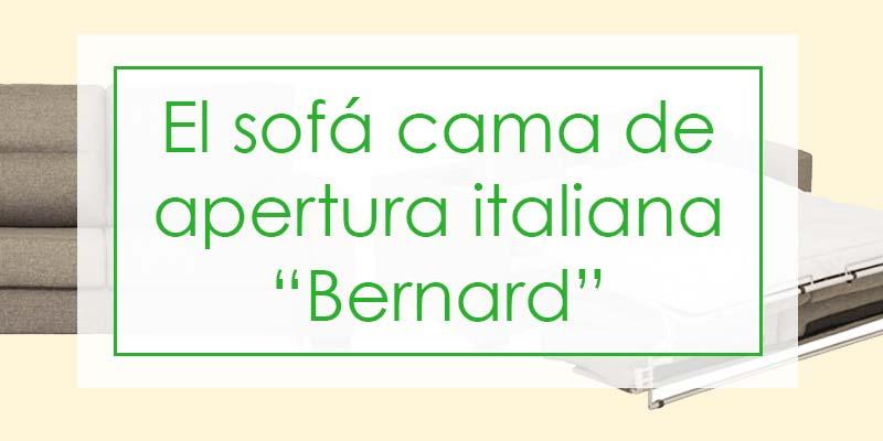Bernard, un sofá cama con apertura italiana